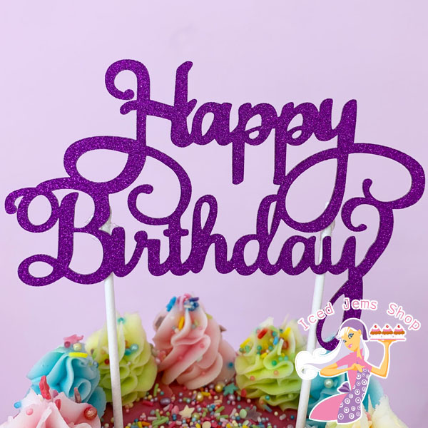 Purple Glitter Happy Birthday Cake Topper Iced Jems Shop