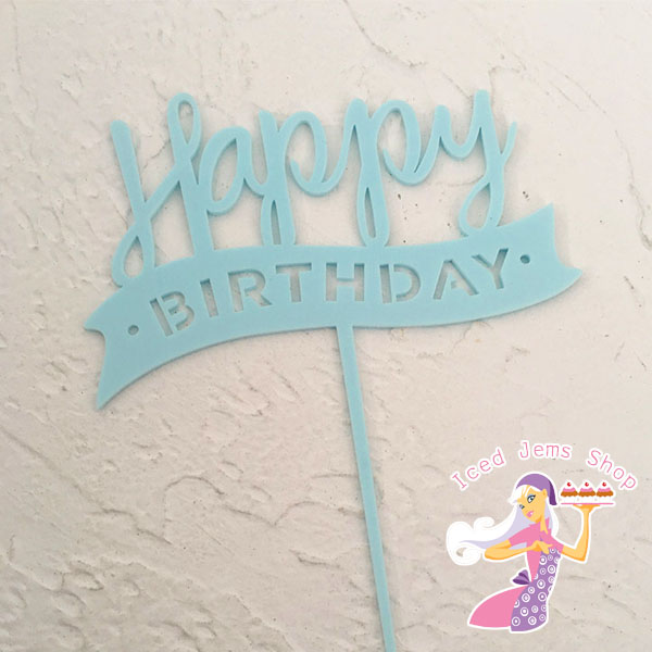 Blue Happy Birthday Banner Topper - Acrylic