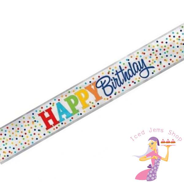 Happy Birthday Polka Dot Foil Banner 12ft